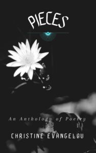 Pieces: A Poetry Anthology